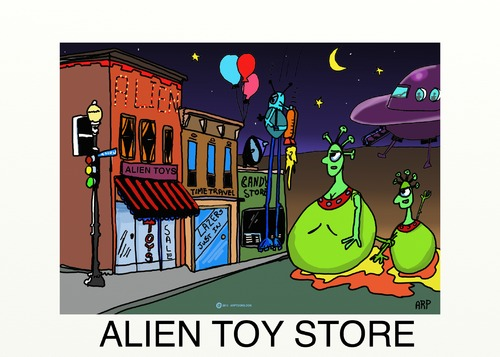 Cartoon: ALIEN TOY STORE (medium) by tonyp tagged arp,toy,alien,space,arptoons