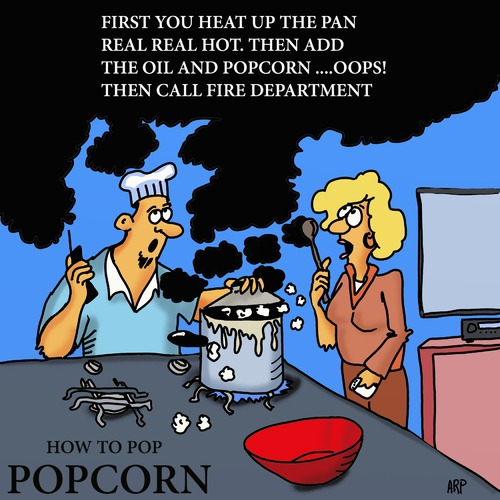 Cartoon: HOW TO COOK POPCORN (medium) by tonyp tagged arp,tonyp,arptoons,wacom,draw,popcorn,cooking,stove