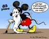 Cartoon: Happy Birthday (small) by MarkusSzy tagged mickey,mouse,85,retirment,system