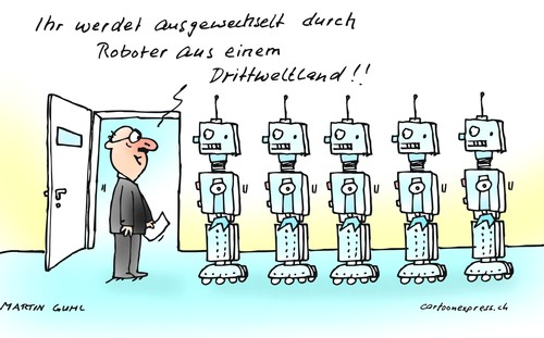 Cartoon: roboter arbeitskraft ausland (medium) by martin guhl tagged roboter,arbeitskraft,ausland,drittwelt,china,import