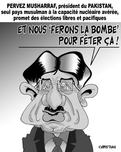 Cartoon: Elections au Pakistan ... (medium) by CHRISTIAN tagged pakistan,elections,musharraf,nucleaire