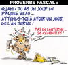 Cartoon: PROVERBE PASCAL ... (small) by CHRISTIAN tagged paques