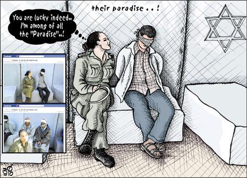 Cartoon: Eden Their Paradise ! (medium) by samir alramahi tagged israel,ramahi,arab,palestine,politics,female,soldier,facebook,prisoners,degrading,torture,insulting,humiliating,positions,eden,paradise