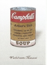 Cartoon: Warhol meets Manzoni (small) by Erwin Pischel tagged warhol,manzoni,suppendose,dose,tin,campbells,soup,artists,shit,fäkalien,kot,appropriation,art,pischel