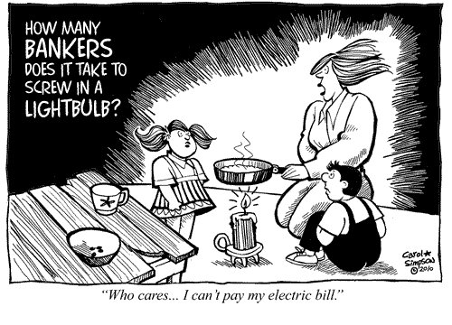 Cartoon: How many bankers? (medium) by carol-simpson tagged economy,recession,electricity,bankers,poverty