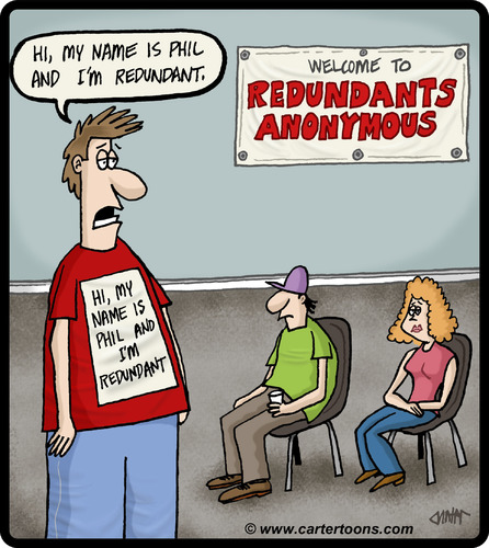 Cartoon: Redundants Anonymous (medium) by cartertoons tagged psychology,groups,therapy,anonymous,redundant,redundancy