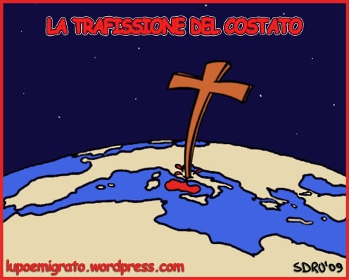 Cartoon: La Trafissione Del Costato (medium) by sdrummelo tagged vaticano,chiesa,cattolica,trafissione,del,costato,crocifissione,italia,europa,terra