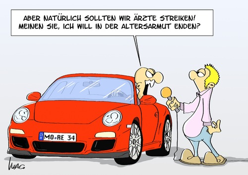 Cartoon: Arztarmut (medium) by Marcus Gottfried tagged arzt,doktor,streik,kassen,krankenkassen,honorar,steigerung,armut,altersarmut,reporter,interview,zeitung,radio,porsche,reichtum,auto,erhöhung,leistung,patient
