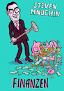 Cartoon: Steven Mnuchin Finanzen (small) by habild tagged finanzministerium,goldman,sachs,kabinett,trump