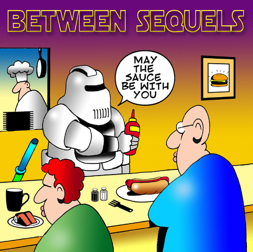 Cartoon: Between sequels (medium) by toons tagged star,wars,movie,sequels,sauces,ketchup,fast,food,drinks,cafe,restaurants,chef,cook,waiter,hot,dog