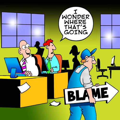 Cartoon: blame (medium) by toons tagged blame,office,business,the,game,politics,boss,computers,gossip,guilty,sacked,fired,retrenched