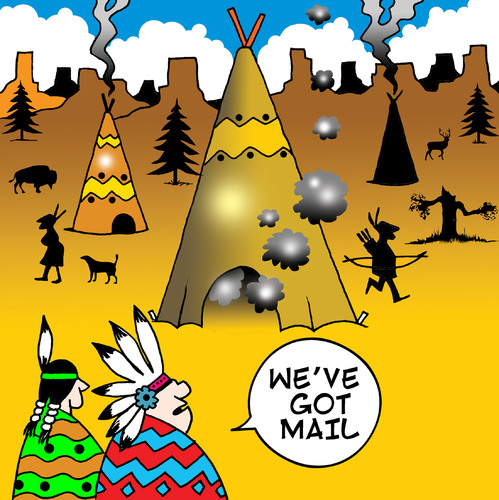 Cartoon: injun mail (medium) by toons tagged cowboys,and,indians,wild,west,mail,computers,email,social,networking,teepee,smoke,signals,chief,peace,pipe,squaw,western,apache
