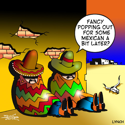 Cartoon: Mexican (medium) by toons tagged mexico,mexican,food,takeaway,wild,west,sombrero,wetbacks,restaurants,cafe,poncho,dinner