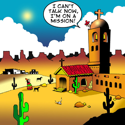 Cartoon: On a mission (medium) by toons tagged mission,mexico,religion,spy,native,church,desert,communication,talking,conversation,secret,undercover