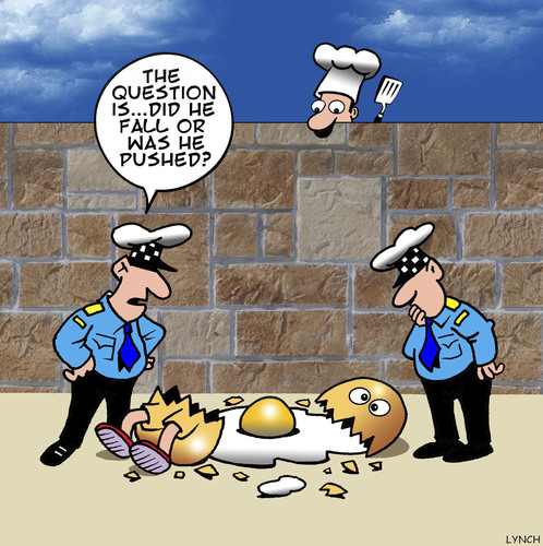 Cartoon: The question is... (medium) by toons tagged dumpty,humpty,chef,eggs,cooking,crime,investigation,police,detective,omelette,off,the,wall,humpty,dumpty,chef,eggs,cooking,crime,investigation,police,detective,omelette,off,the,wall