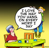 Cartoon: hang on every word (small) by toons tagged marriage,dating,relationships,online,hanging,hen,pecked,love,attentive,divorce