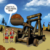 Cartoon: Press send (small) by toons tagged catapult,medieval,send,files,press,castles,siege