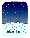 Cartoon: Hasi 90 (small) by schwoe tagged hasi,hase,schnee,weiß,schneienwinter,frost