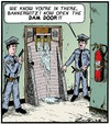 Cartoon: Knock! Knock! (small) by Tony Zuvela tagged open,dam,damn,damned,door,wall,water,reservoir,loch,police,policemen,crime,criminal,theft,stolen,goods,apartment,flat,unit,suite,hotel,motel,arrest