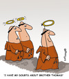 Cartoon: HOLY ORDERS 7 english (small) by EASTERBY tagged monks,halos,faith,believing