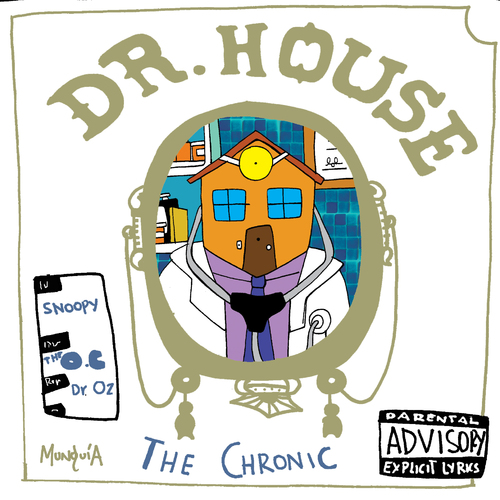 Dr house on dr dre by munguia media culture cartoon for 90s house music albums