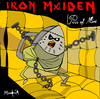 Cartoon: Iron Maiden (small) by Munguia tagged piss,of,mine,iron,maiden,cover,album,parody,parodies