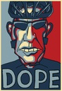 Cartoon: DOPE (small) by maxardron tagged hope,obama,lance,armstrong,lancearmstrong,dope,drugs,cycling