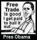 Cartoon: Pres Obama bails out Free Trade (medium) by ray-tapajna tagged free,trade,economic,crisis,money,on,workers,betrayed,sacrificed,altar,of,greed