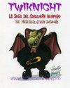 Cartoon: Twiknight (small) by Roberto Mangosi tagged vampires,bungabunga,saga