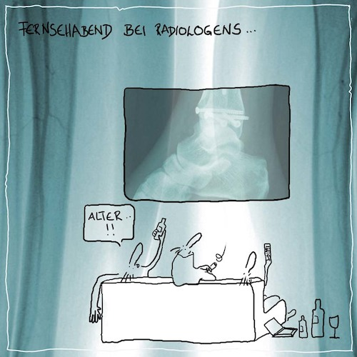 Cartoon: Feierabend bei Radiologen (medium) by kika tagged radiologie,röntgen,feierabend,radiologen