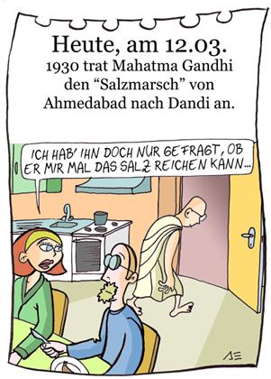 Cartoon: 12. März (medium) by chronicartoons tagged gandhi,salzmarsch,indien,cartoon