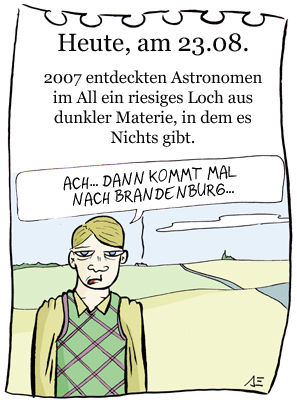 Cartoon: 23. August (medium) by chronicartoons tagged schwarze,materie,all,brandenburg