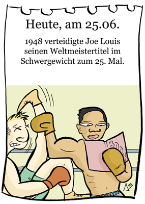 Cartoon: 25. Juni (medium) by chronicartoons tagged joe,louis,boxer,boxen,cartoon