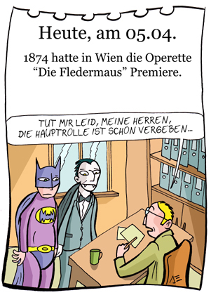 Cartoon: 5. April (medium) by chronicartoons tagged fledermaus,operette,strauss,batman,dracula,vampir,theater,intendant,cartoon