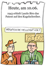 Cartoon: 10. Juni (small) by chronicartoons tagged kuli,kugelschgreiber,patent,cartoon