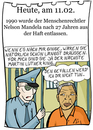 Cartoon: 11. Februar (small) by chronicartoons tagged nelson,mandela,apartheid,menschenrechtler,martin,luther,king,cartoon
