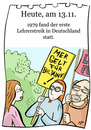 Cartoon: 13. November (small) by chronicartoons tagged lehrerstreik,bildung,streik,cartoon