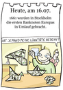 Cartoon: 16. Juli (small) by chronicartoons tagged banknote,papiergeld,geld,kohle,moneten,cash,money,lowi,cartoon