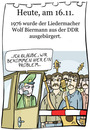 Cartoon: 16. November (small) by chronicartoons tagged wolf,biermann,liedermacher,ddr,stasi,ausbürgerung,cartoon