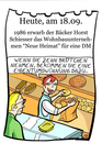 Cartoon: 18. September (small) by chronicartoons tagged neue,heimat,bäcker,schiesser,cartoon