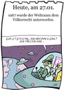 Cartoon: 27. Januar (small) by chronicartoons tagged völkerrecht,weltraum,all,aliens,cartoon