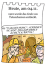 Cartoon: 4. november (small) by chronicartoons tagged tutanchamun,ägypten,mumie,archäologie,cartoon