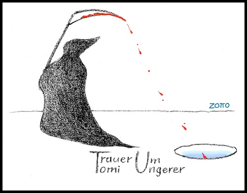 Cartoon: Tomi Ungerer ist tot (medium) by Zotto tagged kritiker,denker,autor,grafiker,genie