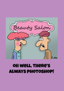 Cartoon: Beauty Salon cartoon (small) by The Nuttaz tagged beauty,salon,photoshop,insults,marriage,ageing
