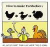 Cartoon: Turducken (small) by sardonic salad tagged turkey,thanksgiving,duck,chicken,sardonic,salad,cartoon,comic