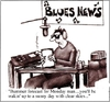 Cartoon: Blues news (small) by thegaffer tagged blues