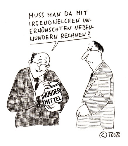 Cartoon: Klar ! (medium) by Christian BOB Born tagged wundermittel,nebenwirkungen,unerwünscht