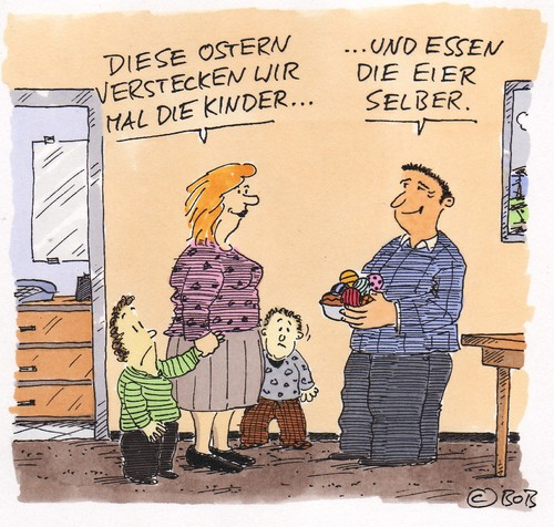 Cartoon: So machen wirs.. (medium) by Christian BOB Born tagged ostern,familie,kinder,ostereier,verstecken,suchen
