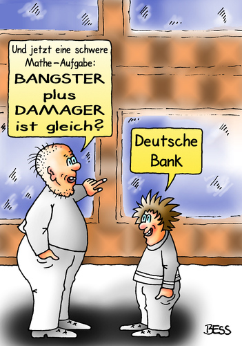 Cartoon: Bangster plus Damager (medium) by besscartoon tagged besscartoon,bess,spekulation,korruption,geld,untreue,manager,banker,mathe,damager,bankster,finanzen,deutsche,bank