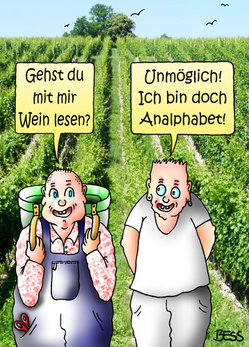 Cartoon: Wein lesen (medium) by besscartoon tagged wein,lesen,männer,weinberg,analphabet,bess,besscartoon